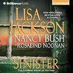 Sinister | Lisa Jackson,Nancy Bush,Rosalind Noonan