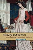 img - for History and Poetics in the Early Writings of William Morris, 1855-1870 book / textbook / text book