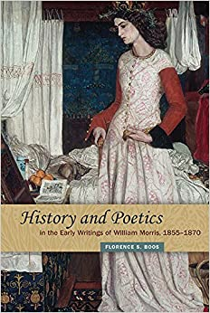 Book History and Poetics in the Early Writings of William Morris, 1855-1870