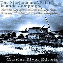 The Mariana and Palau Islands Campaign