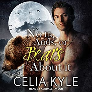 No Ifs, and, or Bears About It Audiobook