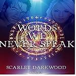 Words We Never Speak | Scarlet Darkwood