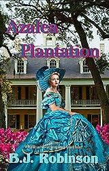 Azalea Plantation (Siege of Azalea Plantation Series Book 2)