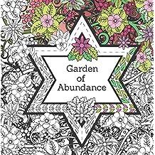 Garden of Abundance: A Spiritual Coloring Journey (Volume 1)