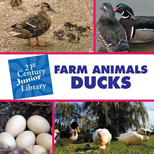 Farm Animals: Ducks (21st Century Junior Library: Farm Animals)