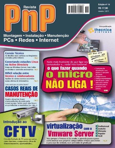 PnP Digital nº 18 - Migracão de Windows para Linux, programacão HTML, Comparando XP e Windows 7, Escritorio com Ubuntu Linux, processadores Intel e outros trabalhos (Portuguese Edit