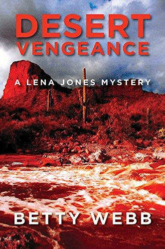 Desert Vengeance (Lena Jones Series Book 9)