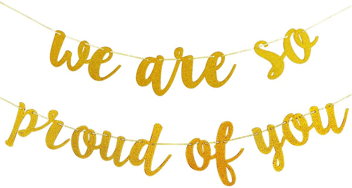 Gold Glittery We are So Proud of You Banner -Graduation Party/Grad Party Decorations