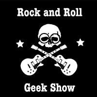 Rock and Roll Geek Show