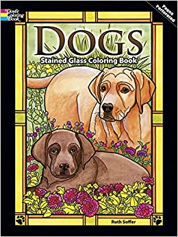 Dogs Stained Glass Coloring Book Dover Nature Stained