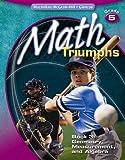 Math Triumphs, Grade 5, McGraw-Hill Staff, 0078882060