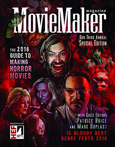 The Director Halloween Horror Nights (MovieMaker Magazine's 2018 Guide to Making Horror Movies (MovieMaker's Annual Guide to Making Horror)