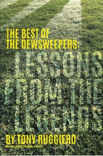 Lessons from the Legends: The Best of the Dewsweepers