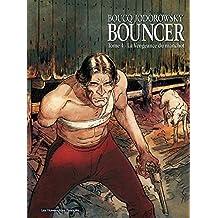 Bouncer Vol. 4: La Vengeance du manchot (French Edition)
