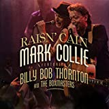 Raisin  Cain (feat. Billy Bob Thornton & The Boxmasters)