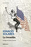 img - for La invasi n / The Invasion (Spanish Edition) book / textbook / text book