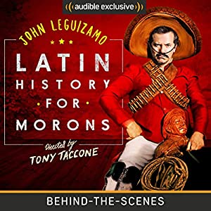 Latin History for Morons: Behind the Scenes Audiobook