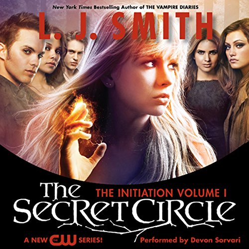 The Secret Circle, Volume I: The Initiation Audiobook [Free Download by Trial] thumbnail