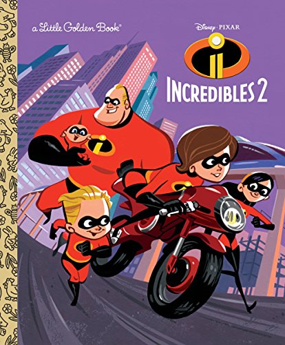 Incredibles 2 Little Golden Book (Disney/Pixar Incredibles 2) -