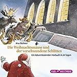 Die Weihnachtsmäuse und der verschwundene Schlitten: Ein Adventskalender-Hörbuch in 24 Tagen | Anu Stohner