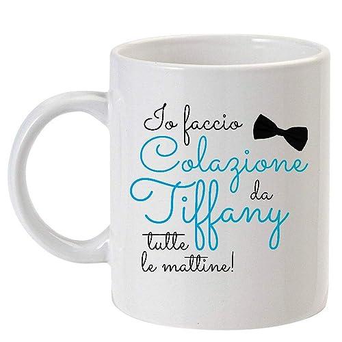 Tazza Mug 11oz Io Faccio Colazione Da Tiffany Tutte Le Mattine