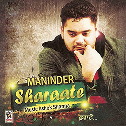 Sakhiyan Mp3 Song Download Maninder Batth: Amazon.com: Sharaate (feat. Sudesh Kumari): Maninder Manj