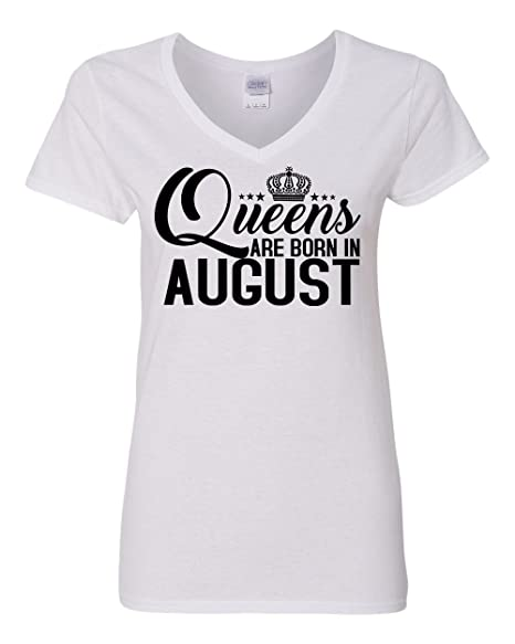 cfb54d99ee2eea Queens are Born in August Birthday Womens V Neck T-Shirt White Small