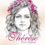 Therese Vivre D Amour
