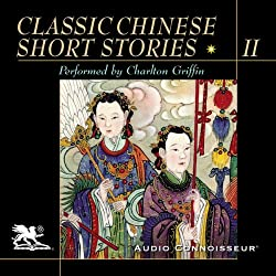 Classic Chinese Short Stories, Volume 2