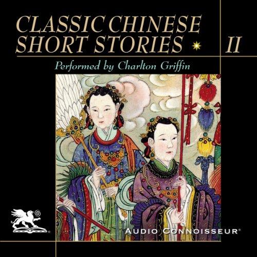 Classic Chinese Short Stories, Volume 2