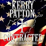 Contracted: America's Secret Warriors | Kerry Patton