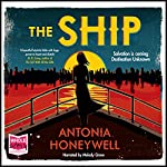 The Ship | Antonia Honeywell
