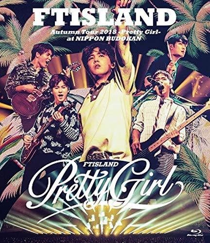 【조기 구입 특전 있음】FT아일랜드(FTISLAND) Autumn Tour 2018 -Pretty Girl- at NIPPON BUDOKAN(재킷 사진 포스트 카드부) [Blu-ray]