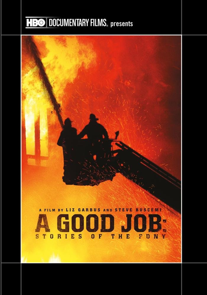 Good Job, A: Stories of the FDNY