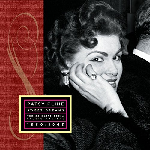 Sweet Dreams: Her Complete Decca Masters (1960-1963) [2 CD Limited Edition] by Cline, Patsy