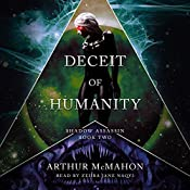 Deceit of Humanity: Shadow Assassin, Book 2 | Arthur McMahon