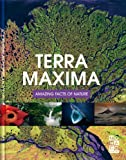 Terra Maxima Amazing Facts of Nature, Monaco Books, 3899446186