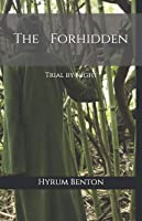 The Forhidden: Trial By