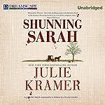 Shunning Sarah: A Riley Spartz Mystery, Book 5 | Julie Kramer
