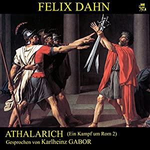 Athalarich (Ein Kampf um Rom 2) Hörbuch