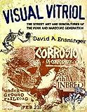 Visual Vitriol, David A. Ensminger, 1604739681