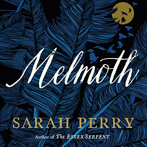 Melmoth: A Novel by HarperCollins B and Blackstone Audio