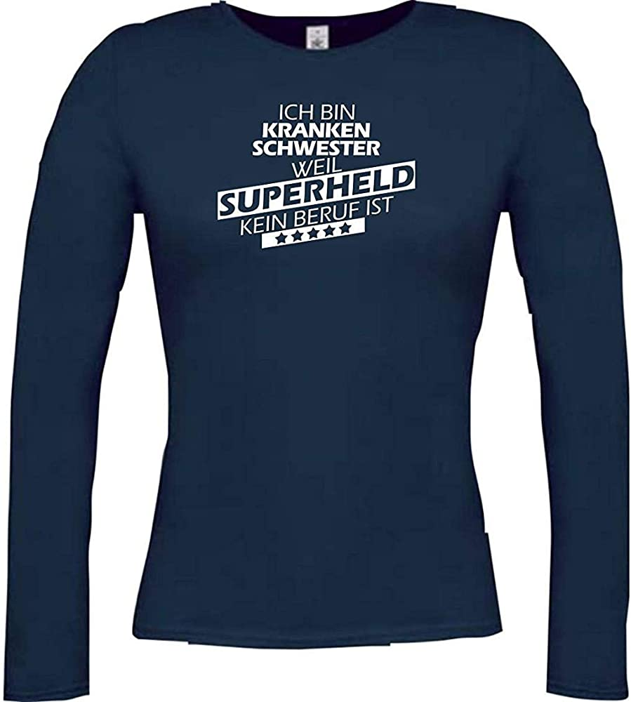 Shirtstown Camisa Larga de Mujer Estoy Enfermera, Weil Superheld sin Trabajo ist, Azul, XS: Amazon.es: Ropa y accesorios