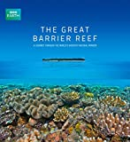 The Great Barrier Reef: A Journey Through the World's Greatest Natural Wonder