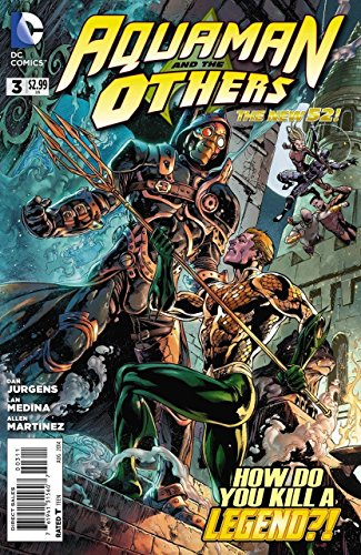 AQUAMAN AND THE OTHERS #3 VF/NM THE NEW 52!