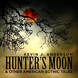 Hunter's Moon and Other American Gothic Tales