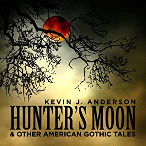 Hunter's Moon and Other American Gothic Tales Audiobook