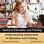 Understanding Assessment in Education and Training: Award in Education and Training, Volume 3 | Nabeel Zaidi