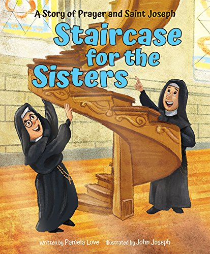Staircase for the Sisters