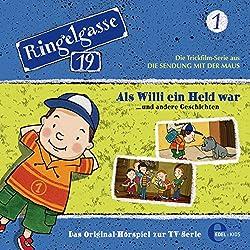 Als Willi ein Held war (Ringelgasse 19, 1)